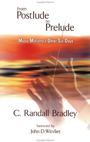 From Postlude to Prelude Music Ministry's Other Six Days  2004 edition cover