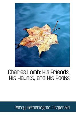 Charles Lamb: His Friends, His Haunts, and His Books  2009 edition cover