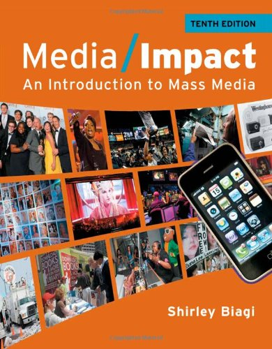 Media Impact An Introduction to Mass Media 10th 2012 edition cover