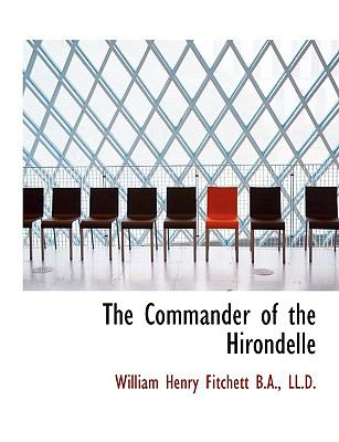 Commander of the Hirondelle N/A 9781115252362 Front Cover
