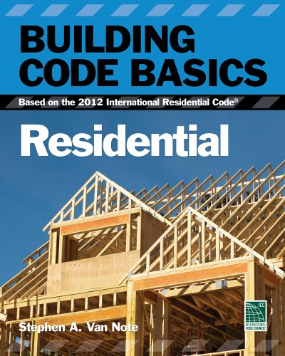 Building Code Basics, Residential Based on the 2012 International Residential Code 3rd 2013 edition cover