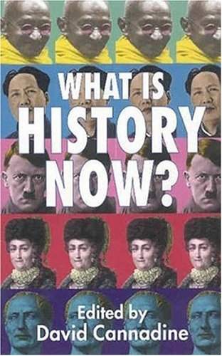 What Is History Now?   2002 (Revised) edition cover