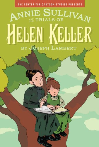 Annie Sullivan and the Trials of Helen Keller   2012 edition cover