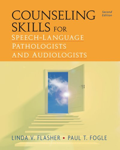 Counseling Skills for Speech-Language Pathologists and Audiologists  2nd 2012 edition cover
