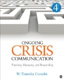 Ongoing Crisis Communication Planning, Managing, and Responding 4th 2014 edition cover