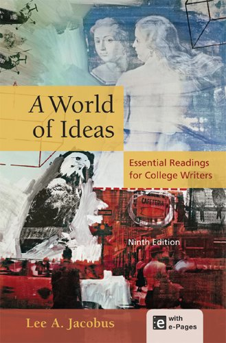 World of Ideas Essential Readings for College Writers 9th 2013 9781457604362 Front Cover