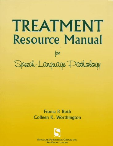 Treatment Resource Manual for Speech-Language Pathology  N/A edition cover