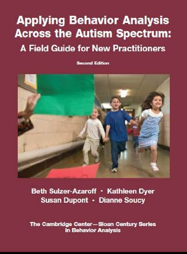 Applying Behavior Analysis Across the Autism Spectrum A Field Guide for New Practitioners 2nd 2012 edition cover