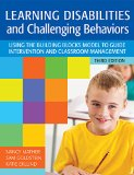 Learning Disabilities and Challenging Behaviors A Guide to Intervention and Classroom Management, Third Edition 3rd 2015 edition cover
