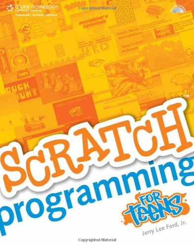 Scratch Programming for Teens   2009 edition cover