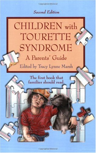 Children with Tourette Syndrome A Parents' Guide 2nd 2006 (Revised) 9781890627362 Front Cover