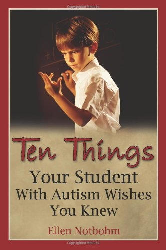 Ten Things Your Student with Autism Wishes You Knew   2006 9781932565362 Front Cover