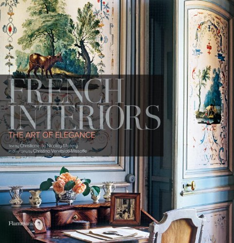 French Interiors The Art of Elegance  2009 9782080300362 Front Cover