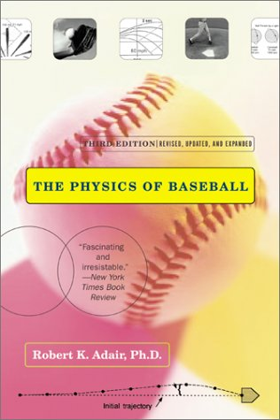 Physics of Baseball  3rd 2002 (Revised) edition cover
