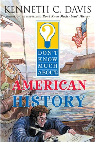 Don't Know Much about American History   2003 edition cover