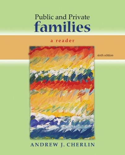 Public and Private Families A Reader 6th 2010 edition cover