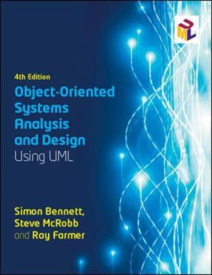 Object-Oriented Systems Analysis and Design Using Uml  4th 2010 9780077125363 Front Cover