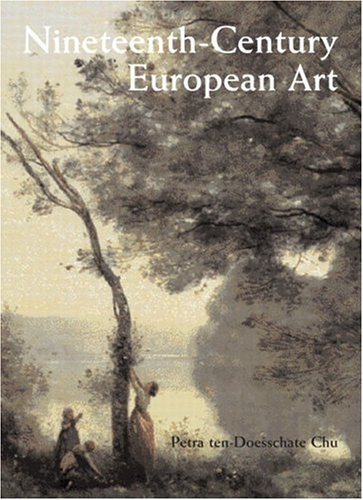 Nineteenth Century European Art   2003 9780130457363 Front Cover