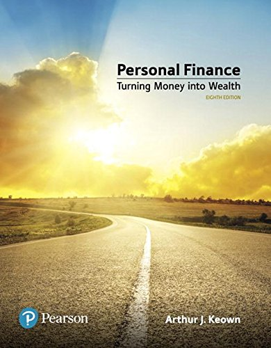 Personal Finance: Turning Money into Wealth 8th 2018 9780134730363 Front Cover