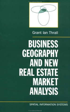 Business Geography and New Real Estate Market Analysis   2002 edition cover