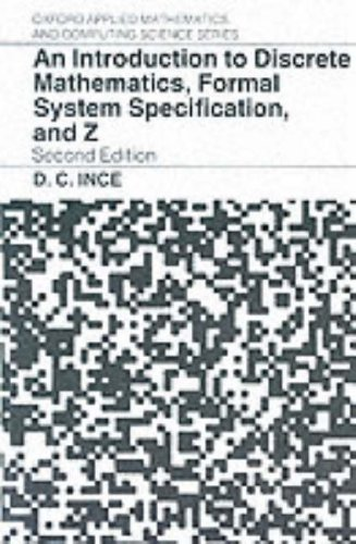 Introduction to Discrete Mathematics, Formal System Specification, and Z  2nd 1992 (Revised) edition cover