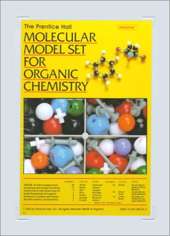 Prentice Hall Molecular Model Set For Organic Chemistry  2nd 1991 (Revised) edition cover