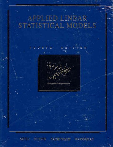 Applied Linear Statistical Models  4th 1996 edition cover