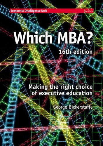 Which MBA? A Critical Guide to the World's Best MBAs 16th 2005 (Revised) 9780273695363 Front Cover