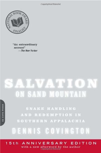 Salvation on Sand Mountain Snake Handling and Redemption in Southern Appalachia 15th 2010 edition cover