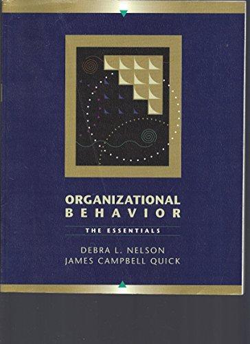 Organizational Behavior : The Essentials 1st 9780314064363 Front Cover