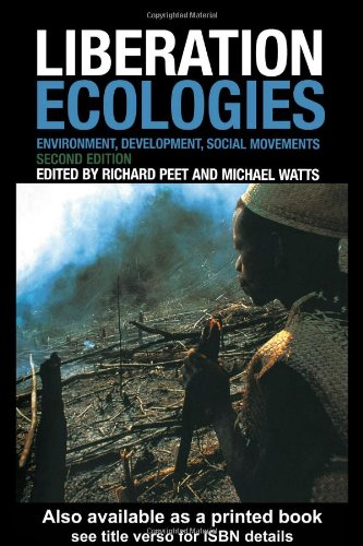 Liberation Ecologies Environment, Development, Social Movements 2nd 2004 (Revised) edition cover