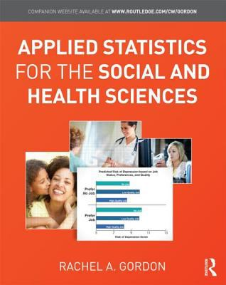 Applied Statistics for the Social and Health Sciences   2010 edition cover