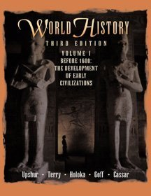 World History, Before 1600, Volume I The Development of Early Civilizations 3rd 1998 edition cover