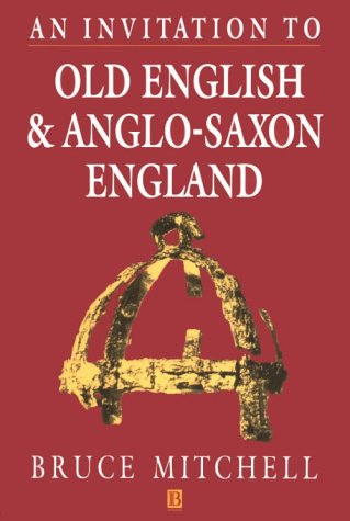 Invitation to Old English and Anglo-Saxon England   1994 edition cover