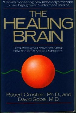 Healing Brain Breakthrough Discoveries about How the Brain Keeps Us Healthy Reprint  9780671662363 Front Cover