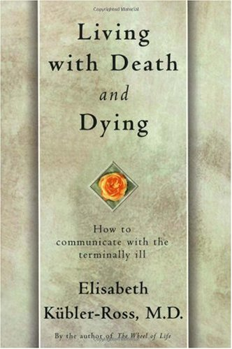 Living with Death and Dying   1997 (Reprint) 9780684839363 Front Cover