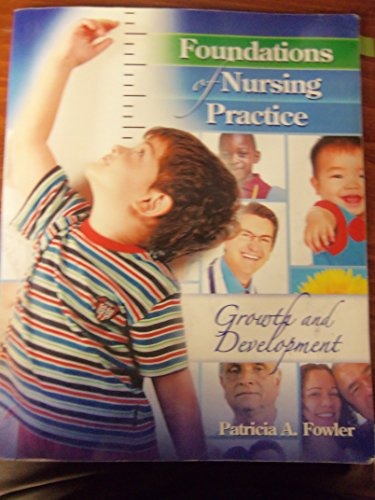 Foundations of Nursing Practice : Growth and Development Revised  9780757566363 Front Cover