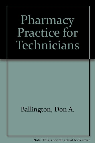 Pharmacy Practice for Technicians  2nd 2003 (Workbook) 9780763815363 Front Cover