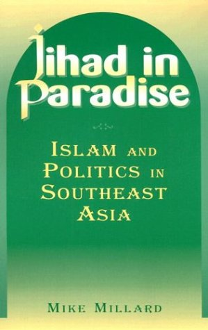 Jihad in Paradise Islam and Politics in Southeast Asia  2004 edition cover