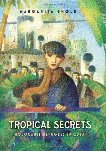 Tropical Secrets Holocaust Refugees in Cuba  2009 edition cover