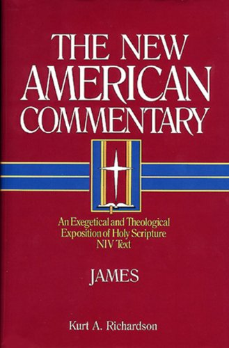 New American Commentary - James An Exegetical and Theological Exposition of Holy Scripture  1997 edition cover
