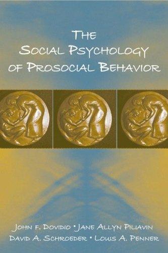 Social Psychology of Prosocial Behavior   2006 9780805849363 Front Cover