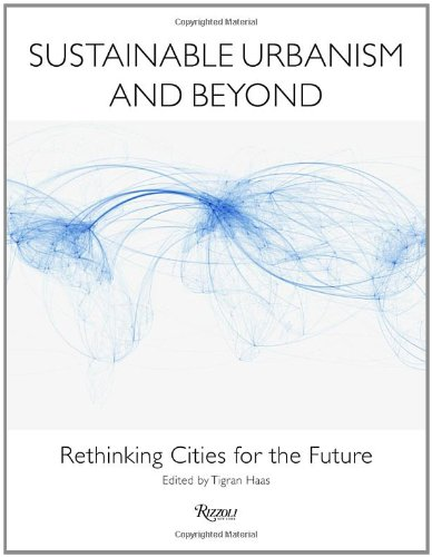 Sustainable Urbanism and Beyond Rethinking Cities for the Future  2012 edition cover