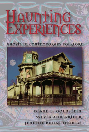 Haunting Experiences Ghosts in Contemporary Folklore  2007 edition cover