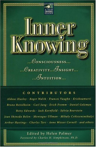 Inner Knowing Consciousness - Creativity - Insight - Intuition  1998 edition cover