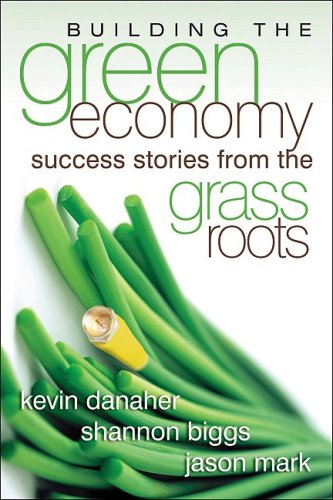 Building the Green Economy Success Stories from the Grassroots  2008 edition cover