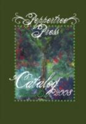 Peppertree Press Catalog  2008 edition cover