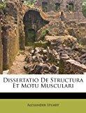 Dissertatio de Structura Et Motu Musculari  0 edition cover