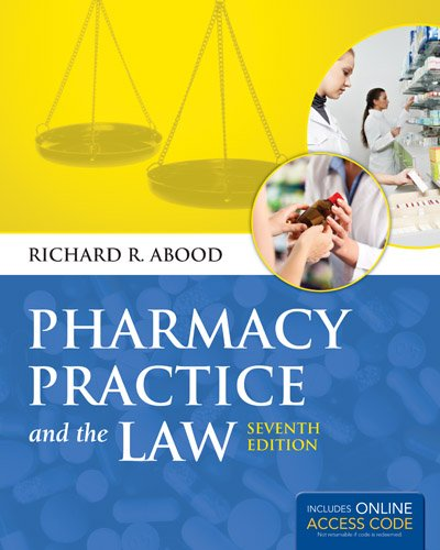 Pharmacy Practice and the Law  7th 2014 9781284021363 Front Cover