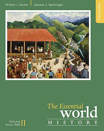 The Essential World History: Since 1500  2016 9781305645363 Front Cover